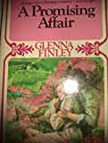 Promising Affair, Glenna Finley, 0451058550