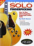 img - for The Art of Solo Fingerpicking: How to Play Alternating-Bass Fingerstyle Guitar Solos (Guitar Books) book / textbook / text book