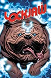 img - for Lockjaw: Who's a Good Boy? (Lockjaw (2017)) book / textbook / text book