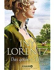 Das goldene Ufer: Roman (Die Auswanderer-Saga, Band 1)