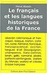 Le français et les langues historiques de la France par Abalain