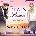 Plain Return: The Plain Fame Series, Book 4 | Sarah Price