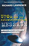 UFOs and the Extraterrestrial Message, Richard Lawrence, 1907030158