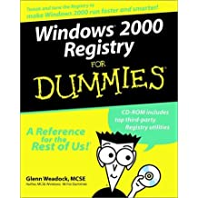 Windows 2000 Registry For Dummies by Glenn E. Weadock (2000-01-07)