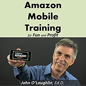Amazon Mobile Training for Fun and Profit Audiobook