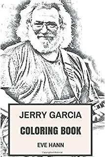 jerry garcia coloring book grateful dead frontman and psychedelic rock clairvoyant jerry inspired adult coloring - Grateful Dead Coloring Book