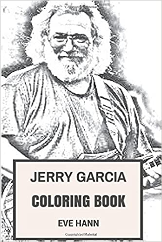 Amazon Com Jerry Garcia Coloring Book Grateful Dead Frontman And