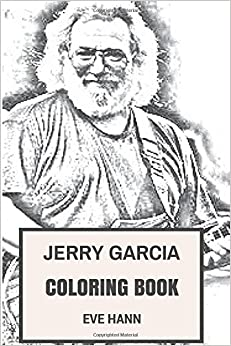 jerry garcia coloring book grateful dead frontman and psychedelic rock clairvoyant jerry inspired adult coloring book - Grateful Dead Coloring Book