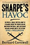 img - for Sharpe's Havoc( Richard Sharpe and the Campaign in Northern Portugal Spring 1809)[SHARPES HAVOC][Paperback] book / textbook / text book