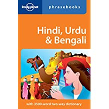 Lonely Planet Hindi, Urdu & Bengali Phrasebook 4th Ed.: 4th Edition