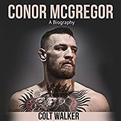 Conor McGregor: A Biography