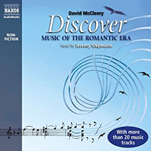 Discover: Music of the Romantic Era Audiobook