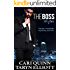 The Boss Vol. 4: a Hot Billionaire Romance