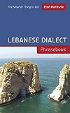 Lebanese Dialect Phrasebook (Eton Institute - Language Phrasebooks)