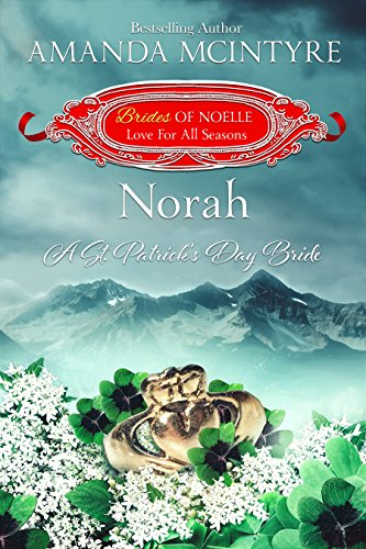 Norah: A St. Patrick's Day Bride (Brides of Noelle Book 3)]()