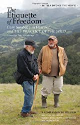 The Etiquette of Freedom: Gary Snyder, Jim Harrison, and The Practice of the Wild