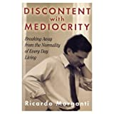 Discontent with Mediocrity, Ricardo Morganti, 1892525976