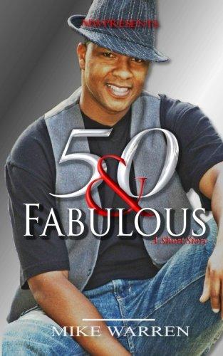 50 & Fabulous (The Fabulous Fifties)
