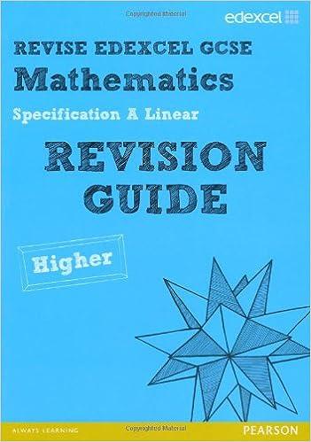 Revise Edexcel GCSE Mathematics Spec A Linear Revision Guide Higher ...