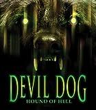 Devil Dog: The Hound of Hell [Blu-ray]