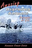 Amazing Migrating Animals Designed by God, Caleb Colley, 1600630235