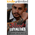 Blood & Loyalties