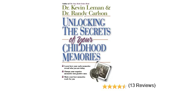 Unlocking the Secrets of Your Childhood Memories: Dr. Kevin Leman ...