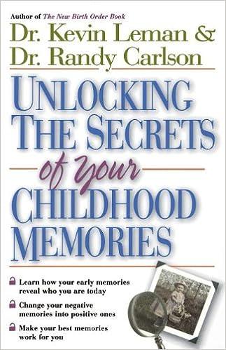 Unlocking the Secrets of Your Childhood Memories: Dr. Kevin Leman ...