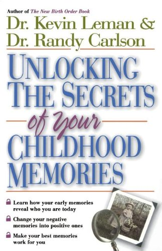 Unlocking the Secrets of Your Childhood Memories