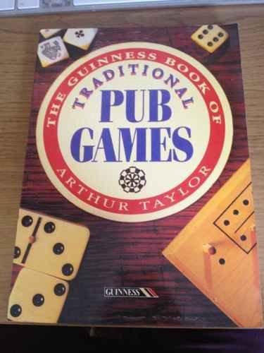 The Guinness Book of Traditional Pub Games: Amazon.es: Taylor, Arthur: Libros en idiomas extranjeros