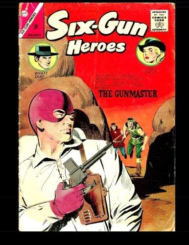 Download Six-Gun Heroes #77: Golden Age Western-Frontier Comic pdf
