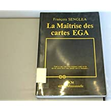 La maîtrise des cartes EGA