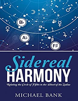 sidereal harmony relating the circle of fifths to the wheel of the zodiac ebook. Black Bedroom Furniture Sets. Home Design Ideas