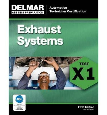 ASE Test Preparation - X1 Exhaust Systems (Automotive Technician Certification) (Paperback) - Common