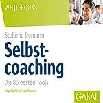 Selbstcoaching: Die 86 besten Tools | Stefanie Demann