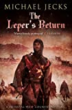 The Leper's Return, Michael Jecks, 1471126374