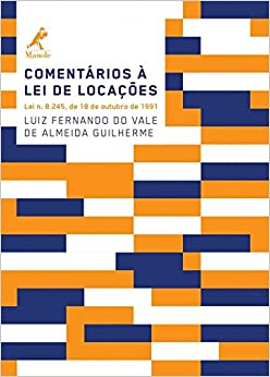 Book Comentarios a Lei De Locac›es: Lei N. 8.245, De 18 De Outubro De 1991