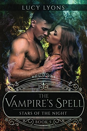 Download Stars of The Night (The Vampire's Spell) ebook