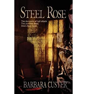 [ Steel Rose BY Custer, Barbara ( Author ) ] { Paperback } 2013