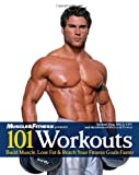101 Workouts for Men, Michael Berg and Muscle and Fitness Staff, 1600780245