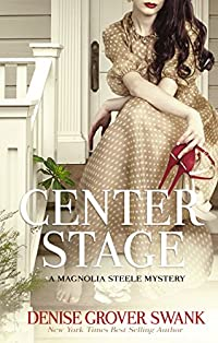 Center Stage: Magnolia Steele Mystery #1 by Denise Grover Swank ebook deal