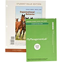 Organizational Behavior, Student Value Edition Plus 2017 MyLab Management with Pearson eText -- Access Card Package (17th Edition)