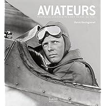 Portraits légendaires d'aviateurs (French Edition)