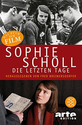 Sophie Scholl - Die Letzten Tage (German Edition)