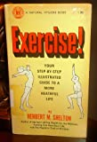 Exercise, Herbert M. Shelton, 0914532049