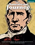 The American Journey : A History of the United States, Volume 1 (to 1865), Goldfield, David and Abbott, Carl E., 0205960960