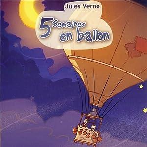 5 semaines en ballon Hörbuch