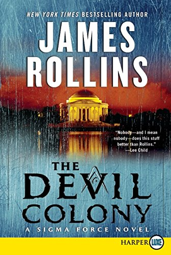 Read Online The Devil Colony: A Sigma Force Novel ebook