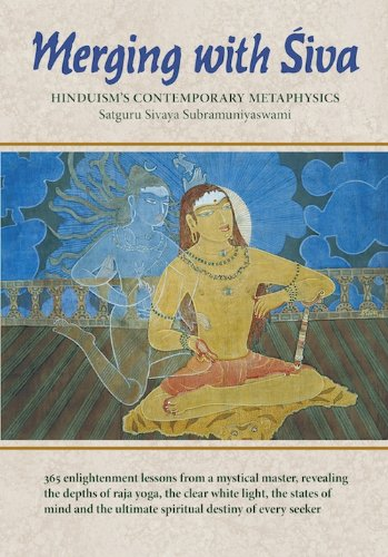 Merging With Siva: Hinduism's Contemporary Methaphysics (The Master Course Trilogy)