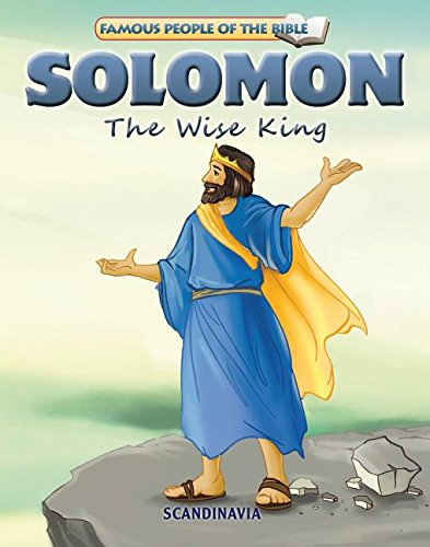 Solomon The Wise King, Bible Stories for Children - Bible Story Books - Bible Stories - (Famous People of the Bible) Board Book ebook